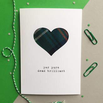 DAY Birger et Mikkelsen Hiya Pal! 'Yer Pure Dead Brilliant' Tartan Mother's Card