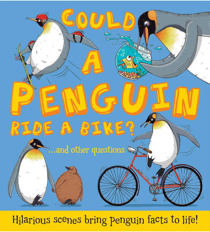 Quarto Publishing Could a Penguin Ride a Bike?