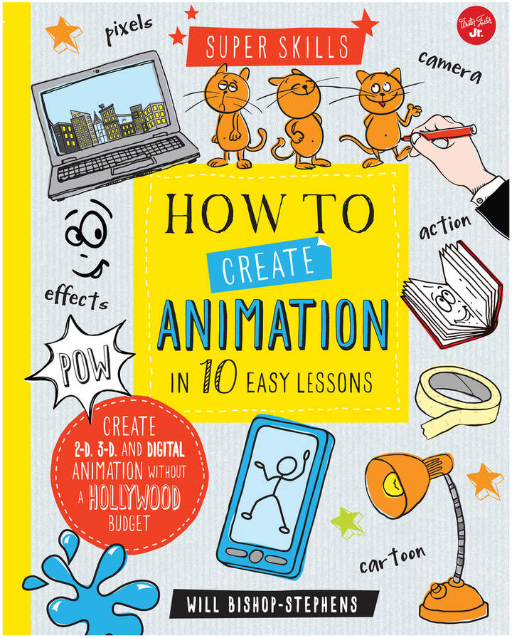 Quarto Publishing How to Create Animation in 10 Easy Lessons