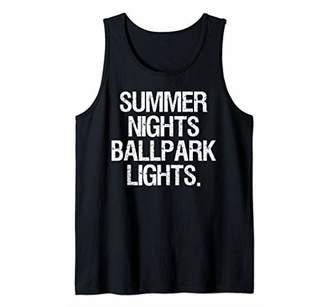 Summer Nights And Ballpark Lights Baseball Fan Gift Tank Top