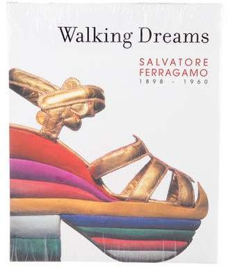 Salvatore Ferragamo Walking Dreams: Salvatore Ferragamo, 1898-1960
