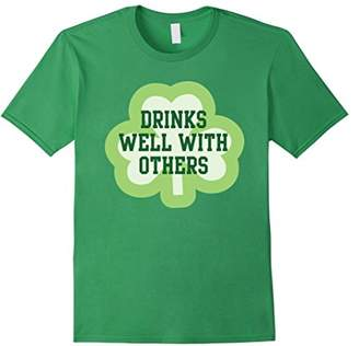 Drinks Well With Others Funny Irish T Shirt