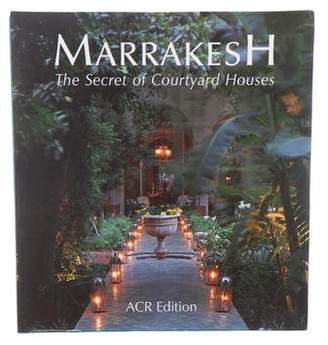 Marrakesh: The Secret Courtyard Houses