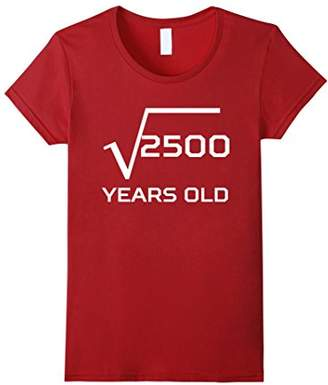 Square Root Of 2500 Funny 50 Years Old 50th Birthday T-Shirt