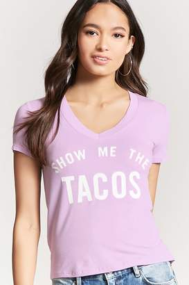 Forever 21 Show Me the Tacos Graphic Tee