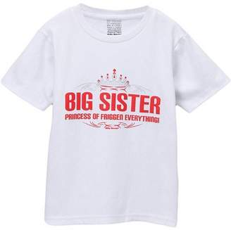 Silly Souls Toddler Girl Big Sister - Princess Of Friggen Everything Tshirt