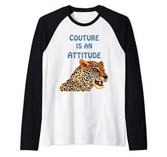 Couture Wild Sexy Cat Fashion is an Attitude T-Shirt Raglan Baseball Tee