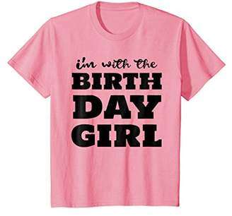 I'm With The Birthday Girl Shirt - Birthday Squad Party Gift