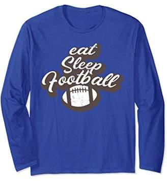 Eat Sleep Football Season Player Practice Long Sleeve Shirt