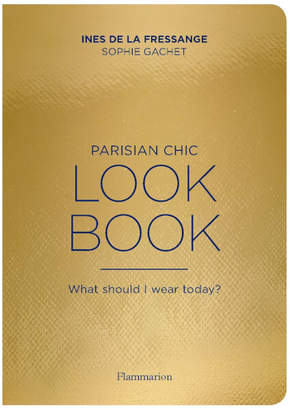 Flammarion Parisian Chic Look Book - What Should I Wear Today?