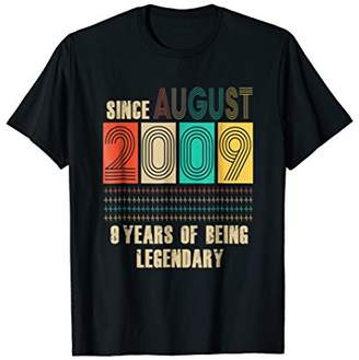 Legendary Since August 2009-9 Years old birthday Gift Tee