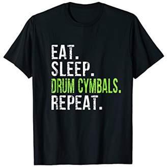 Eat Sleep Drum Cymbals Repeat - Vintage T Shirt