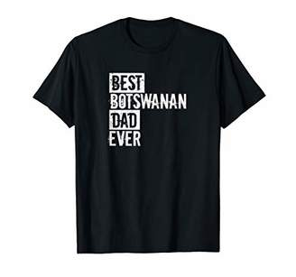 Funny Best Botswanan Dad Ever Father's Day Love T-Shirt