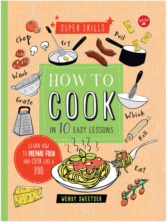 Quarto Publishing How to Cook in 10 Easy Lessons