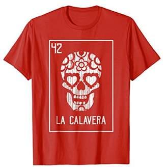 Loteria La Calavera Sugar Skull Dia De Los Muertos T-Shirt