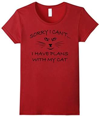 Sorry I Can't I Have Plans With My Cat Shirt - Funny Cats