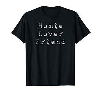 Homie Friend Romantic Matching Couples Men Women Gifts T-Shirt