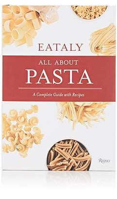 Rizzoli Eataly: All About Pasta