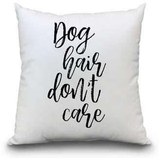 East Urban Home Dog Hair Don't Care Throw Pillow East Urban Home