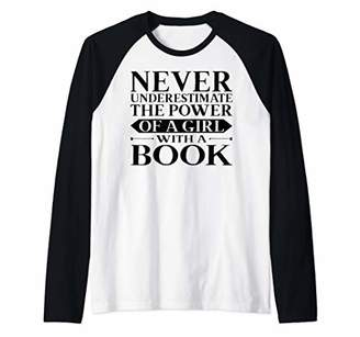 The Power Of A Girl With a Book Women Bookworm Reader Gifts Raglan Baseball Tee