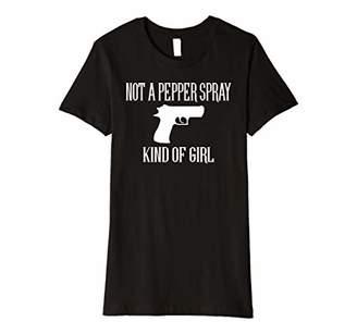 Womens Women's Not A Pepper Spray Kind Of Girl T Shirt