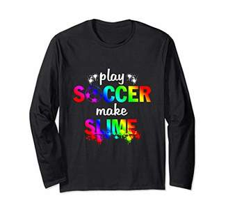 Play SOCCER Make Slime Watercolor Long Sleeve T-Shirt
