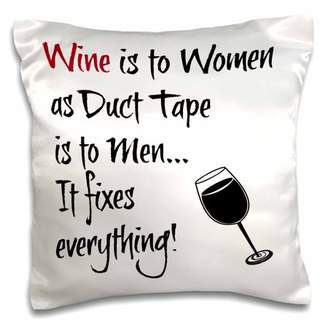 3dRose Wine is to women as duct tape is to men, black letters with wine picture - Pillow Case, 16 by 16-inch