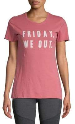Friday We Out Cotton Tee