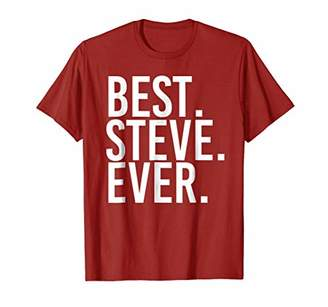 IDEA BEST. STEVE. EVER. Shirt Funny Men Father's Gift