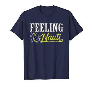 Feeling Nauti Nautic Funny Boating Shirt