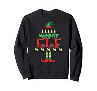 Elf Naughty Christmas Sweatshirt Funny Matching Xmas Costume