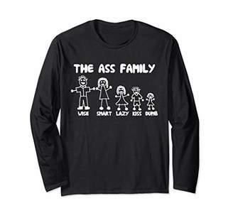 Ass Family T-Shirt funny saying sarcastic novelty humor cute Long Sleeve T-Shirt