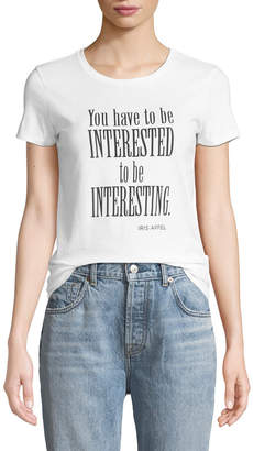 Iris Barrel Apfel You Have to Be Interested to Be Interesting Crewneck Short-Sleeve Tee