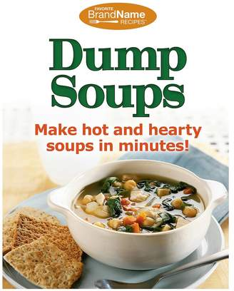 Publications International Ltd. Publications International, Ltd. Dump Soups Cookbook