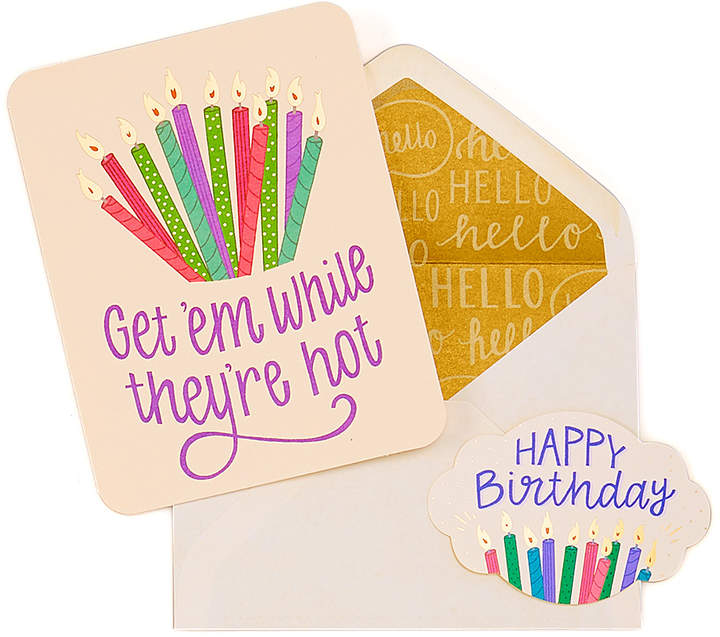 'Get 'Em While They Are Hot' Birthday Card