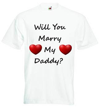 Will You Marry My Daddy - Boys Girls T-Shirt Personalized Tees Unisex Boys Girls Tshirt Clothing with Printed Funny Quotes - White - 4-5 Years