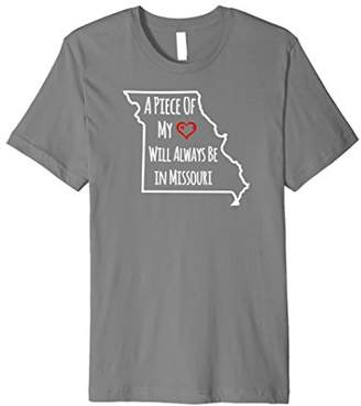Missouri A Piece Of My Heart Will Always Be In T-Shirt