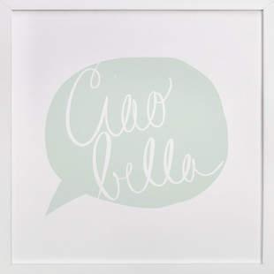 Ciao Bella! Art Print
