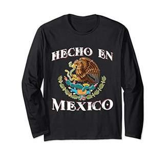 Viva Mexico Long Sleeve Shirt - Hecho En Mexico Mexican Flag