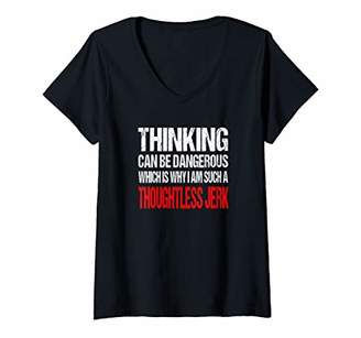 b32f40c9 Womens Funny Novelty Thinking is Dangerous V-Neck T-Shirt