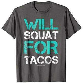 Will Squat For Tacos Shirt - Funny Gym Workout Shirts