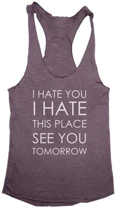 Trunk Candy I Hate This Place See You Tomorrow Women's Tri-Blend Racerback Tank