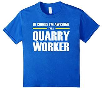 I'm Awesome Quarry Worker T-Shirts