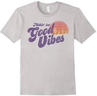 Nuthin' But Good Vibes Desert Outdoors Retro Vintage T-Shirt