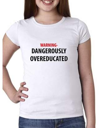 Hollywood Thread Warning! Dangerously Overeducated - Graduation Girl's Cotton Youth T-Shirt