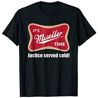 Justice It's Mueller Time Served Cold Resist T-shirt