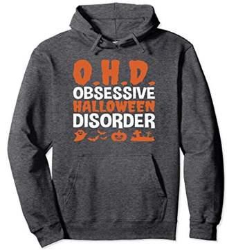 OHD Obsessive Halloween Disorder Funny Halloween Hoodie