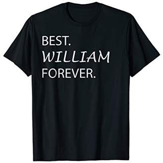 Best William Forever Funny Novelty Apparel T Shirt
