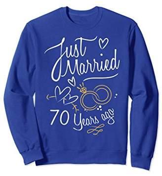 Anniversary Gift Just Married 70 Years Ago Sweatshirt