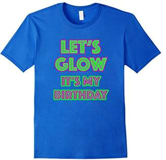 Glow Party Birthday Let's Glow 80's Birthday GIft T-Shirt